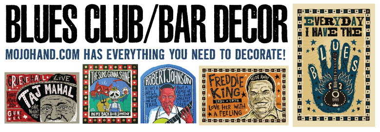Blues Bar decor warehouse - get all the art you need for your live blues club at Mojohand.com