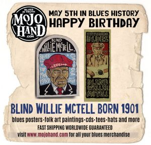 may 5th today in blues music history - blind willie mctell is born - happy birthday