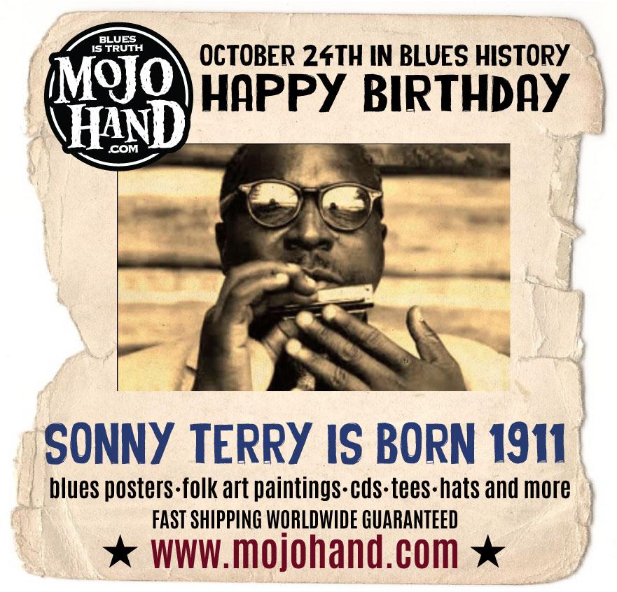 sonny terry - blues harmonica player, born oct 24, 1911 - Mojohand.com