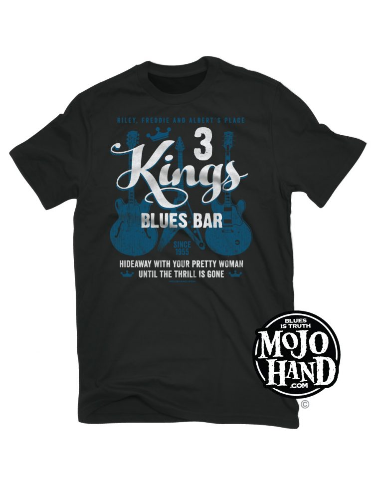 blues bar t-shirt - 3 kings of the blues - freddie, albert and BB King