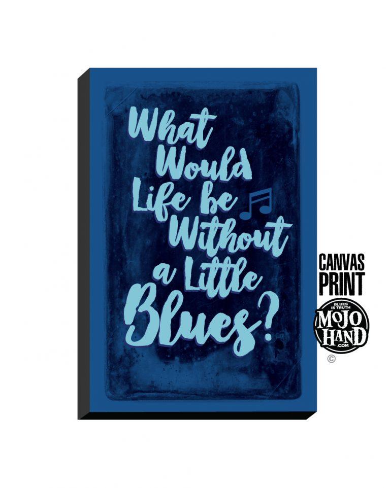 1300x1000_a_little_blues_canvas_MOJO2017