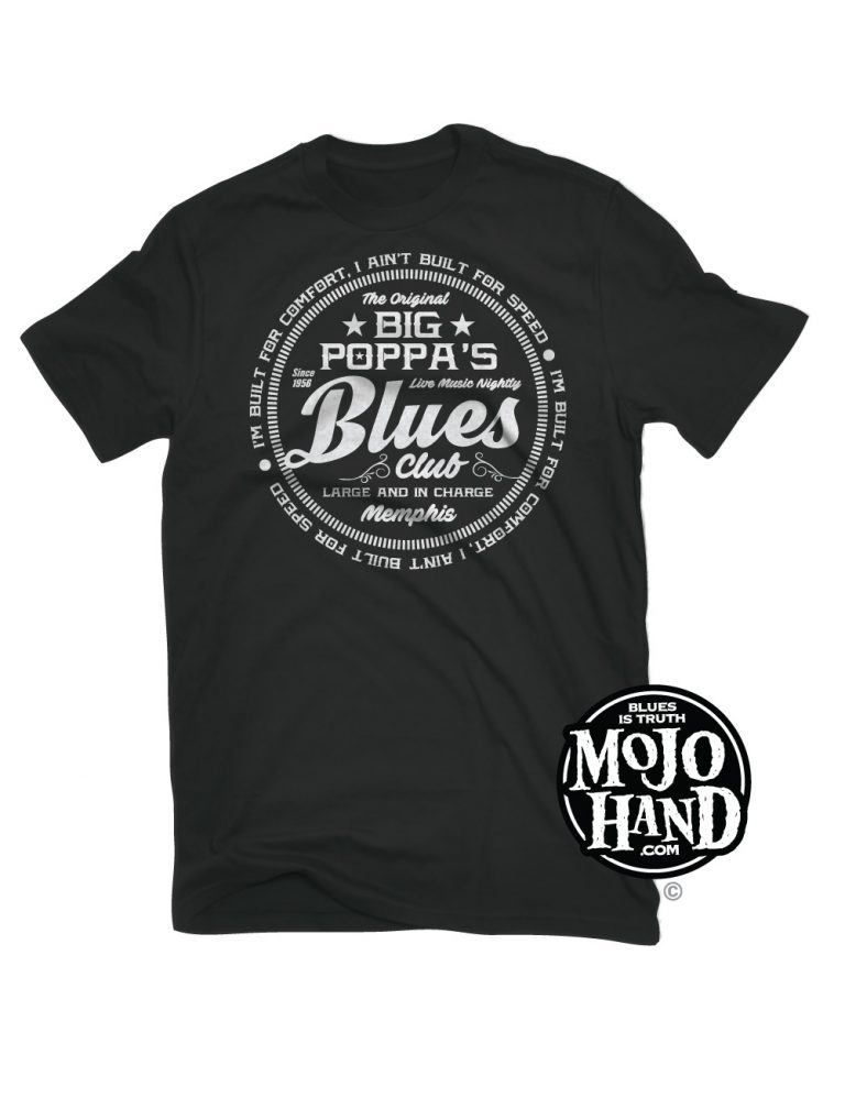 Blues T-shirt big Poppa mojohand