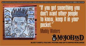 muddy waters quotes - blues music lyrics, quotes and more at mojohand.com
